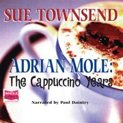 Adrian Mole: The Cappuccino Years - Audiobook