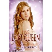 The Faerie Path #2: The Lost Queen: Book Two of The Faerie Path (Hardcover)