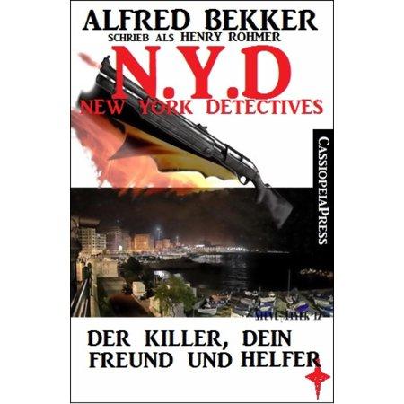 Henry New York Tie - Henry Rohmer, N.Y.D. - Der Killer, dein Freund und Helfer (New York Detectives) - eBook