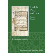 Hadith, Piety, and Law : Selected Studies
