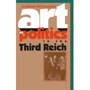 Art as Politics in the Third Reich