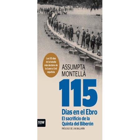 115 días en el Ebro. El sacrificio de la Quinta del Biberón - eBook (Sacrificios En Halloween)