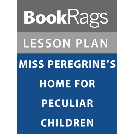 Lesson Plan: Miss Peregrine's Home for Peculiar Children -