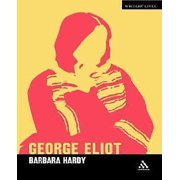 George Eliot: A Critic's Biography