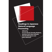Readings in Japanese Natural Language Processing