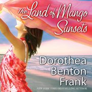 The Land of Mango Sunsets - Audiobook