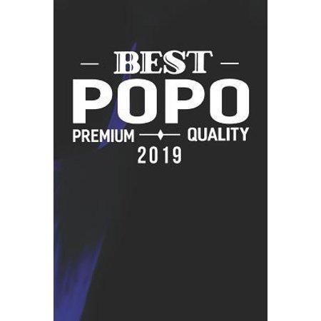 Best Popo Premium Quality 2019: Family life Grandpa Dad Men love marriage friendship parenting wedding divorce Memory dating Journal Blank Lined Note (Best Camera For New Parents 2019)