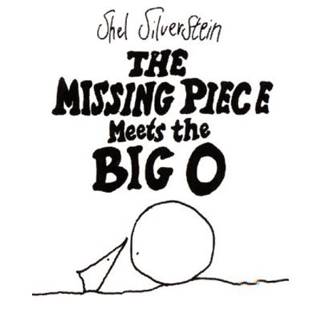 The Missing Piece Meets the Big O (Hardcover)