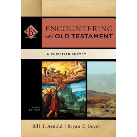 Encountering the Old Testament : A Christian (Encountering The Old Testament 3rd Edition Ebook)