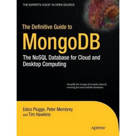 The Definitive Guide To Mongodb  9781430230519