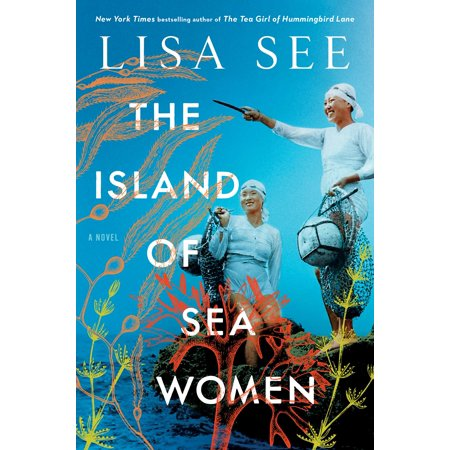 The Island of Sea Women : A Novel (Best Way To Court A Woman)