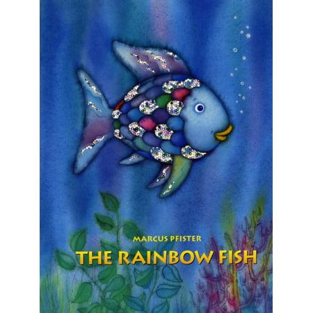 The Rainbow Fish (Rainbow Fish By Marcus Pfister)