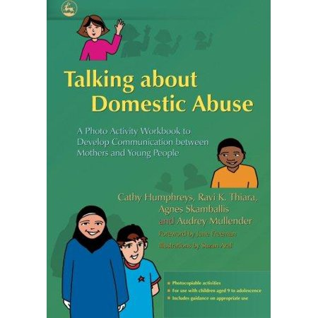 Talking About Domestic Abuse  A Photo Activity Workbook To Develop Communication Between Mothers And Young People