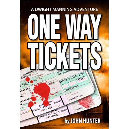 One Way Tickets, a Dwight Manning Adventure - (Best Way To Find Airline Tickets)