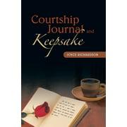 Courtship Journal and Keepsake (Paperback)