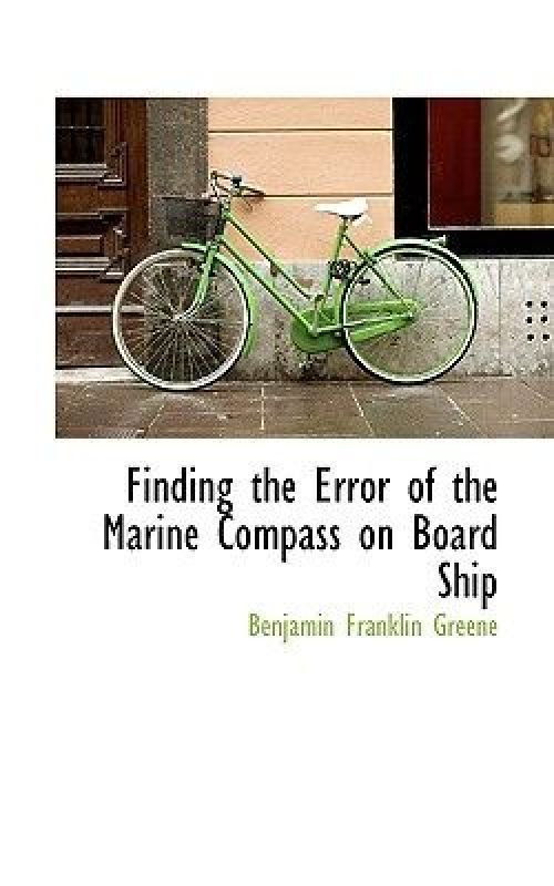 Finding the Error of the Marine Compass on Board Ship by
