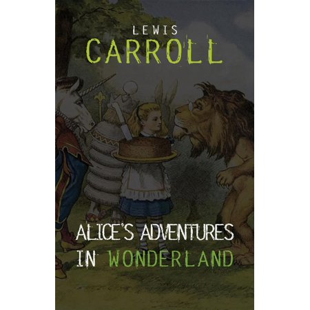 Alice in Wonderland: The Complete Collection + A Biography of the Author (The Greatest Fictional Characters of All Time) - (Top 10 African Authors Of All Time)