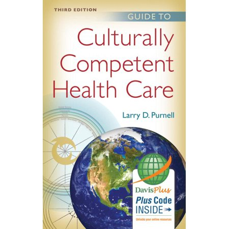 Guide to Culturally Competent Health Care (Nursing At Its Best Competent And Caring)