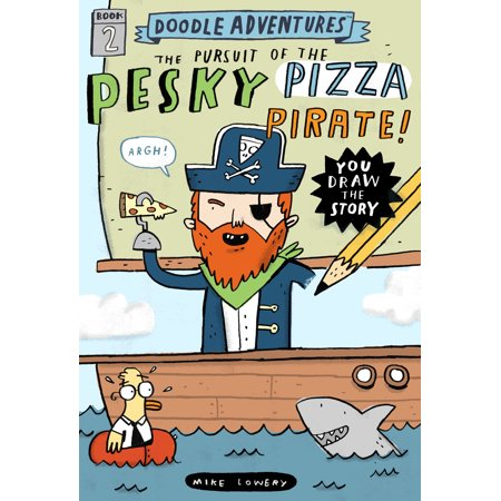 Doodle Adventures: The Pursuit of the Pesky Pizza Pirate! -