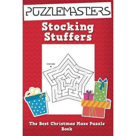 Stocking Stuffers the Best Christmas Maze Puzzle Book : A Collection of 25 Christmas Themed Maze Puzzles; Great for Kids Ages 4 and