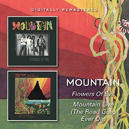 - Flowers Of Evil / Mountain Live (The Road Goes On Forever) (CD)