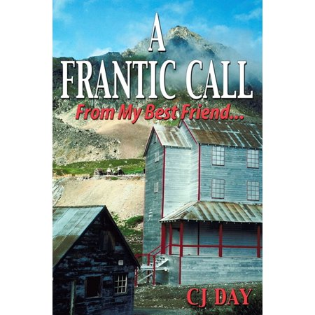 A Frantic Call From My Best Friend ... - eBook (Cute Names To Call Your Best Friend)