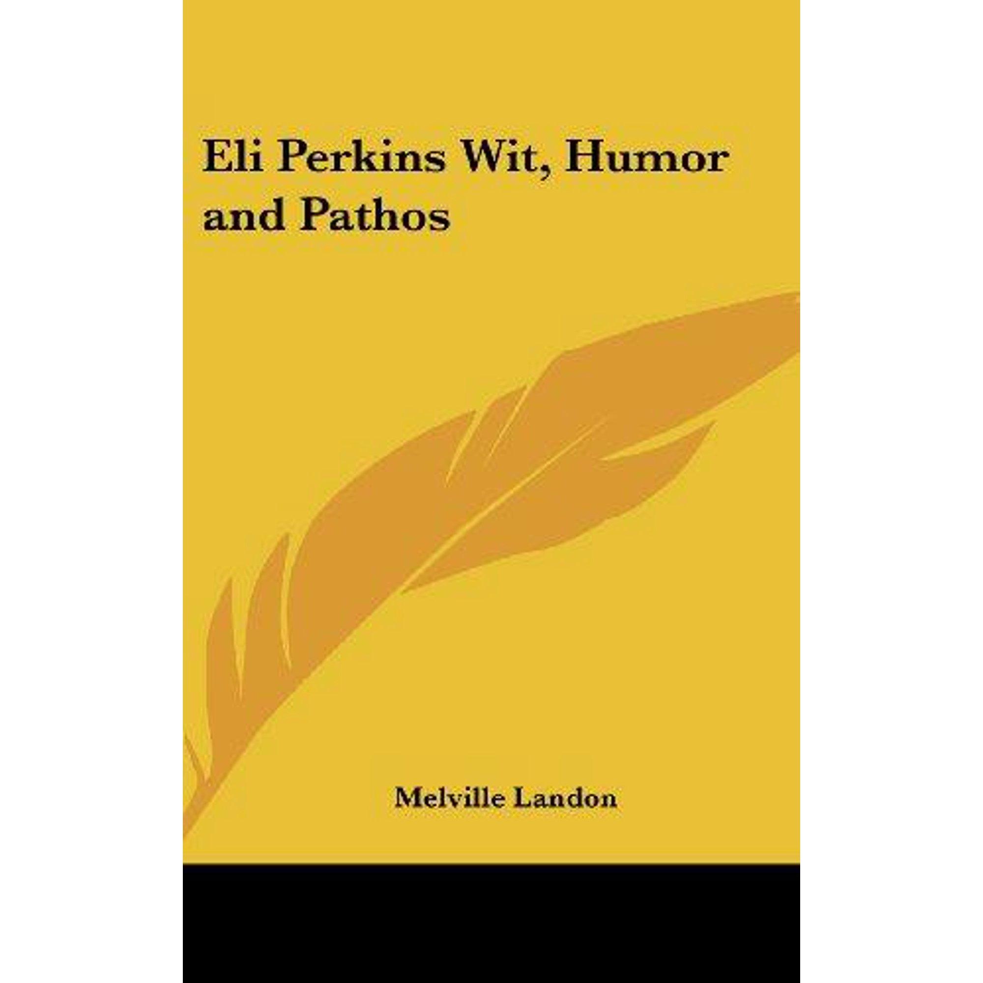 Eli Perkins Wit Humor And Pathos Walmart Canada
