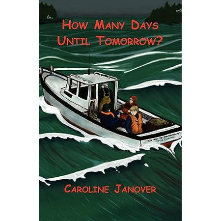 How Many Days Until Tomorrow? ()