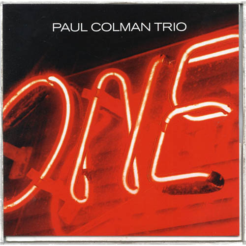 One - Paul Colman Trio (CD, 2003, Brentwood Records)