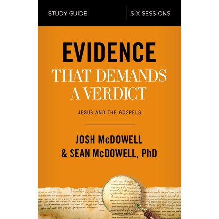 Evidence That Demands a Verdict Study Guide : Jesus and the (4 Pieces Of Evidence That Support Evolution)