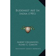 Buddhist Art in India (1901)