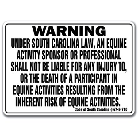SOUTH CAROLINA Equine Sign activity liability warning statute horse barn stable ()