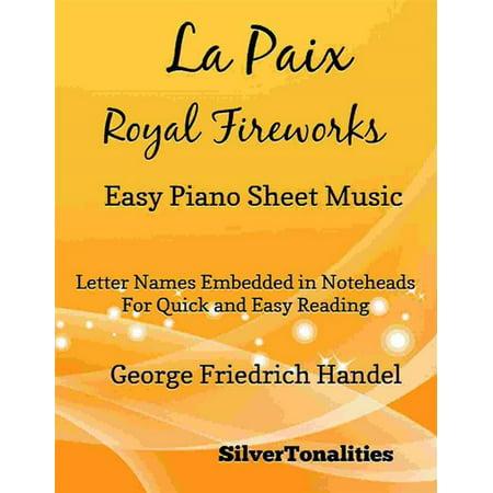 La Paix Royal Fireworks Easy Piano Sheet Music - (Elle A Fui La Tourterelle Sheet Music)