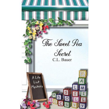 Lily List Mysteries: The Sweet Pea Secret (Paperback) Sweet Pea Book