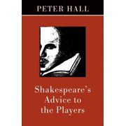 Shakespeare's Advice to the Players