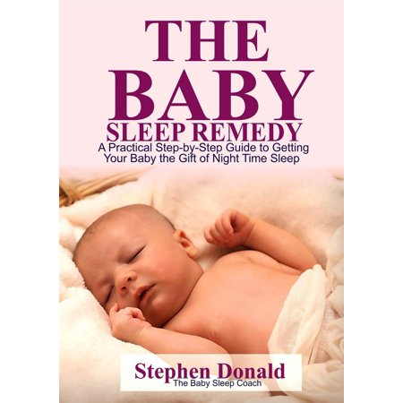 The Baby Sleep Remedy - eBook