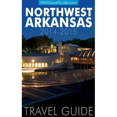 Northwest Arkansas Travel Guide: (Includes Bentonville, Eureka Springs, Fayetteville, Rogers, Springdale, Siloam Springs) - eBook](Halloween Fayetteville Arkansas)