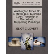 Washington Times Co V. Meyer U.S. Supreme Court Transcript of Record with Supporting Pleadings