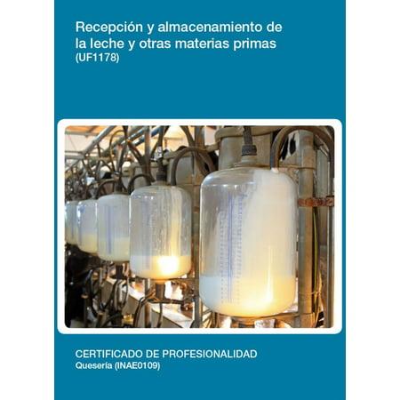 UF1178 - Recepción y almacenamiento de la leche y otras materias primas -
