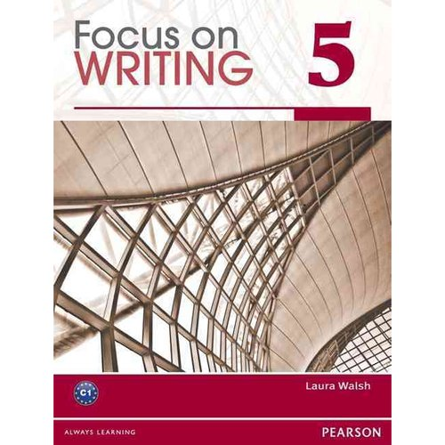 Focus on Writing 5 Student Book