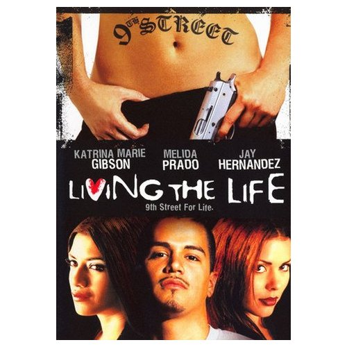 Living the Life (2001)