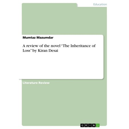 A review of the novel 'The Inheritance of Loss' by Kiran Desai -