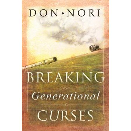 Breaking Generational Curses: Releasing God's Power in Us, Our Children, and Our Destiny - (Marian Keyes The Break Us Release Date)