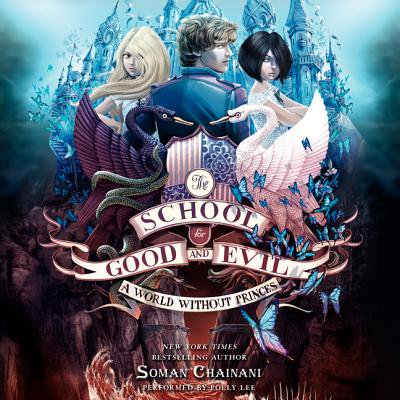 The School for Good and Evil #2: A World without Princes - Audiobook](Evil Elmo's World Halloween)