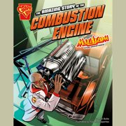 Amazing Story of the Combustion Engine, The - Audiobook