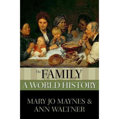 The Family: A World History