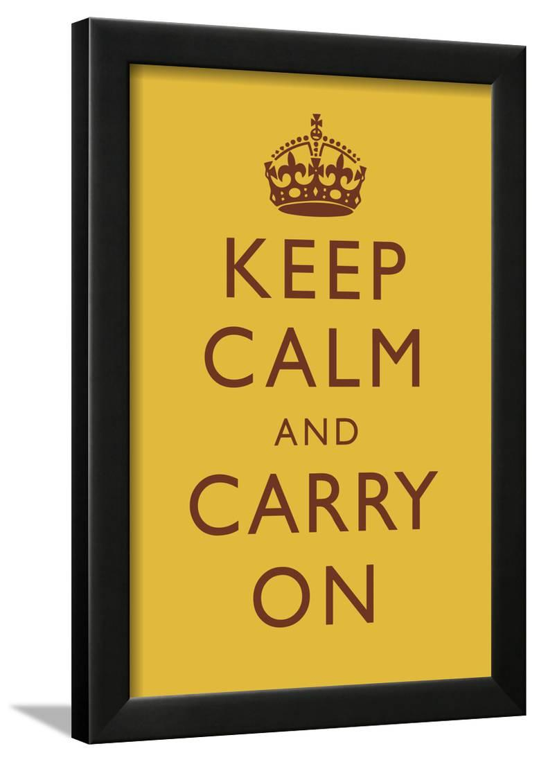 Keep Calm and Carry On Motivational Mustard Yellow Art Print Poster ...