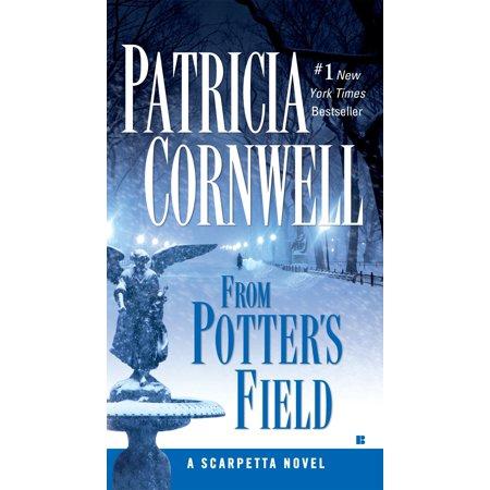 From Potter's Field : Scarpetta (Book 6) ()