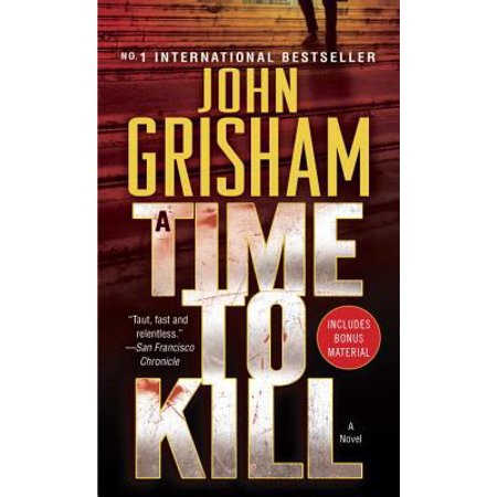 A Time to Kill by John Grisham (1992, Paperback) (John Grisham's Best Novels)