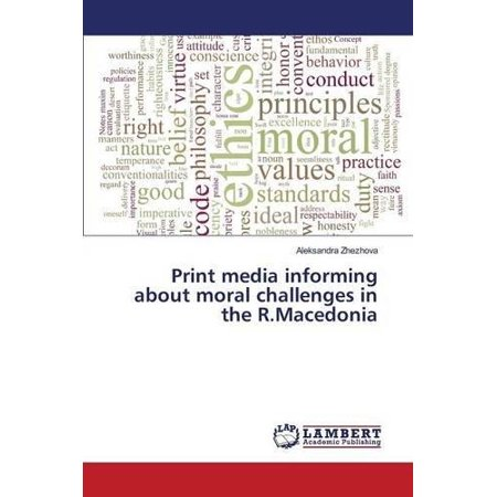 Print Media Informing About Moral Challenges In The R Macedonia